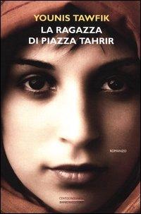 9788878995314: La ragazza di piazza Tahrir