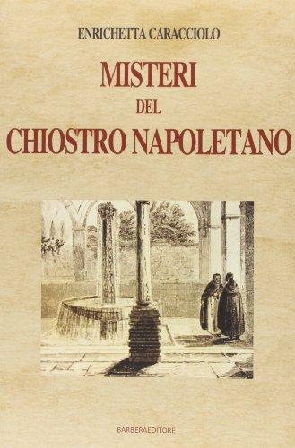 9788878995635: Misteri del chiostro napoletano