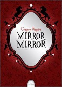 9788879051682: Mirror mirror