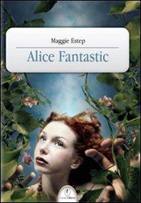 9788879051750: Alice fantastic
