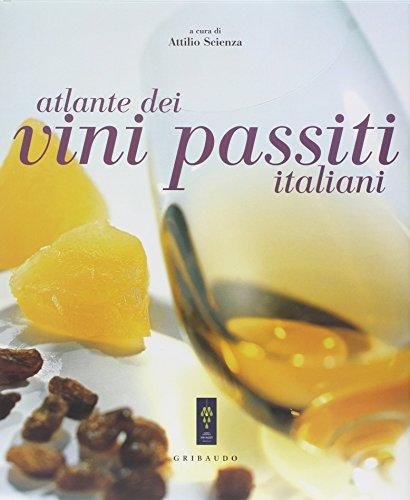 9788879062107: Atlante dei vini passiti italiani