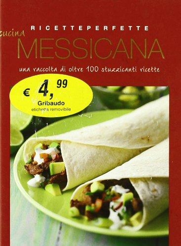 9788879064125: Cucina messicana