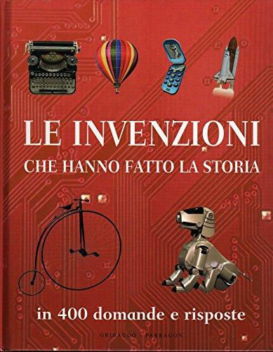Le invenzioni che hanno fatto la storia (8879065203) by Louise Spilsbury