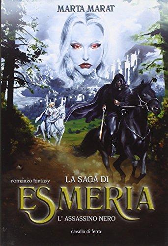 9788879070836: L'assassino nero. La saga di Esmeria