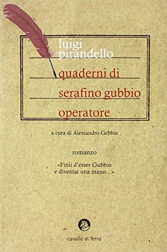 9788879071376: Quaderni di Serafino Gubbio operatore