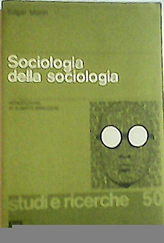 Sociologia della sociologia (8879100327) by Edgar Morin