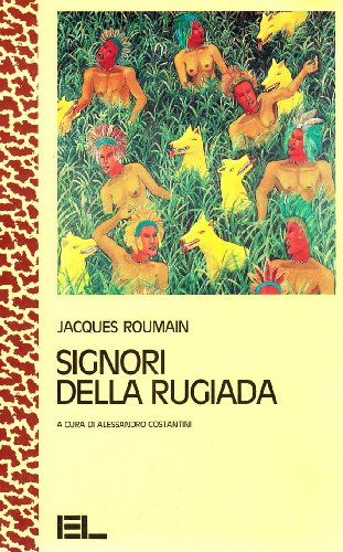 Signori della rugiada (8879106988) by Jacques Roumain