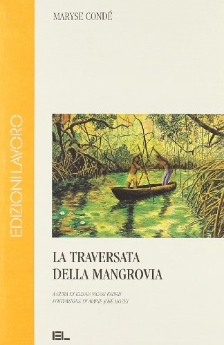 La traversata della Mangrovia (8879109731) by Maryse Condé