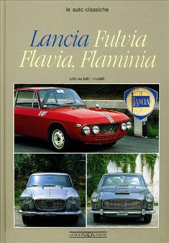 9788879110129: Lancia Fulvia, Flavia, Flaminia