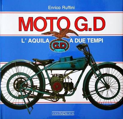 9788879110426: Moto G.D