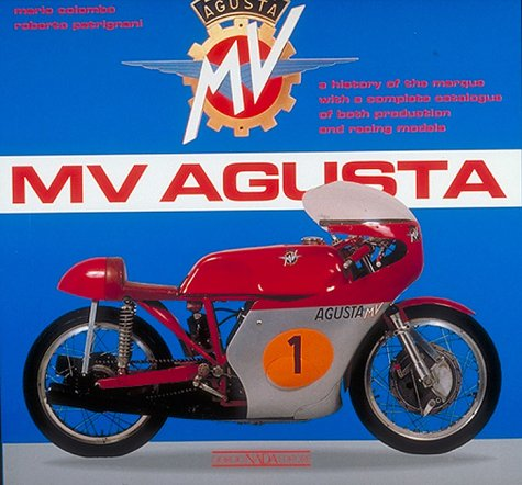 9788879110600: MV Agusta: A History of the Marque with a Complete Catalogue of Both Production and Racing Models
