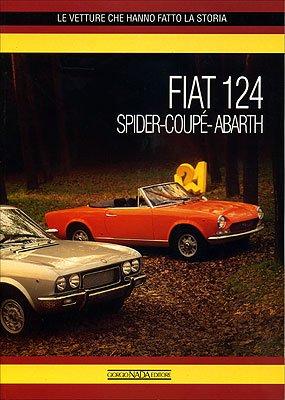 9788879111614: Fiat 124 Spider Coupe Abarth (Le Vetture Che)