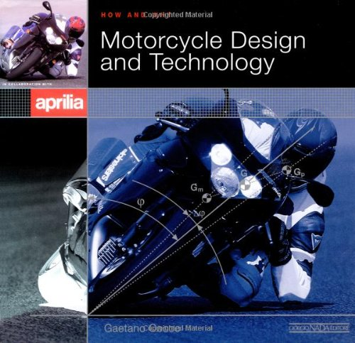 9788879111898: Motorcycle Design & Technology: How and Why