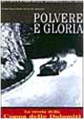 9788879112055: Polvere e Gloria- La Coppa d'oro delle Dolomiti (1947-1956)
