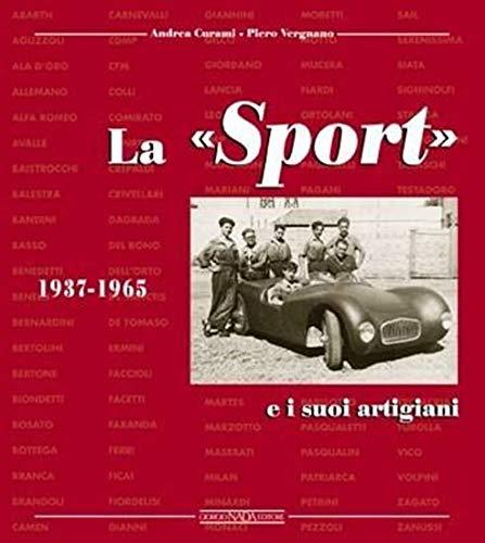 9788879112123: La Sport e i suoi artigiani 1937-1965. Ediz. illustrata