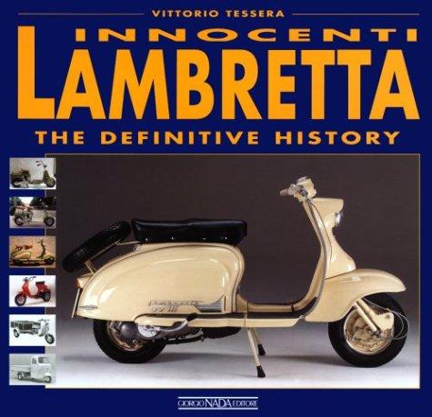 Innocenti Lambretta: The Definitive History: Vittorio Tessera