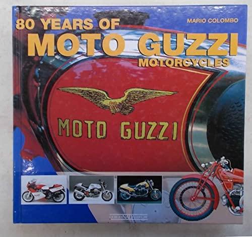 80 Years of Moto Guzzi Motorcycles: Colombo, Mario
