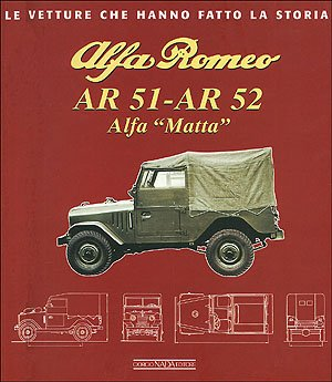 Alfa Romeo AR 51-AR 52. Alfa Matta: Franco Melotti; Enrico