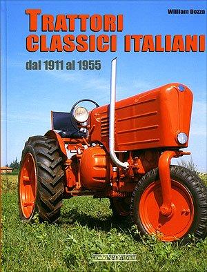 9788879113212: Trattori classici italiani. Dal 1911 al 1955
