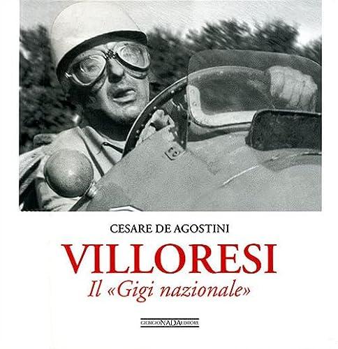 Villoresi: Il Gigi Nazionale.: De Agostini, Cesare.