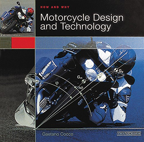 9788879113441: Motorcycle design and technology. How and why. Ediz. illustrata