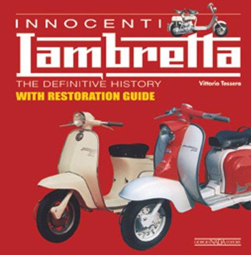 Innocenti Lambretta: The Definitive History with Restoration: Tessera, Vittorio