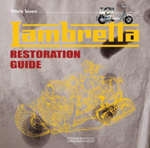 Lambretta Restoration Guide: Tessera, Vittorio