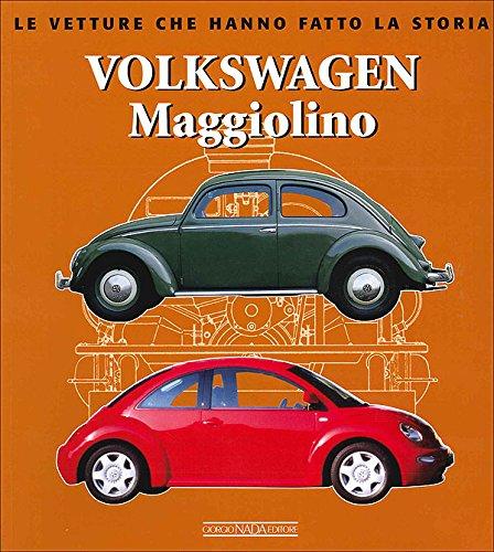 9788879113731: Volkswagen Maggiolino (Beetle) (Le Vetture Che Hanno Fatto La Storia)