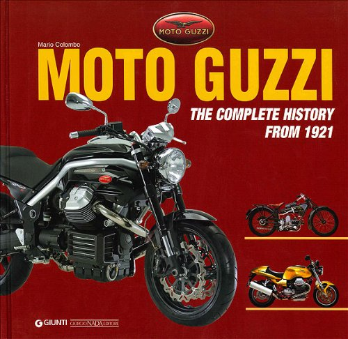 9788879113939: Moto Guzzi The Complete History from 1921