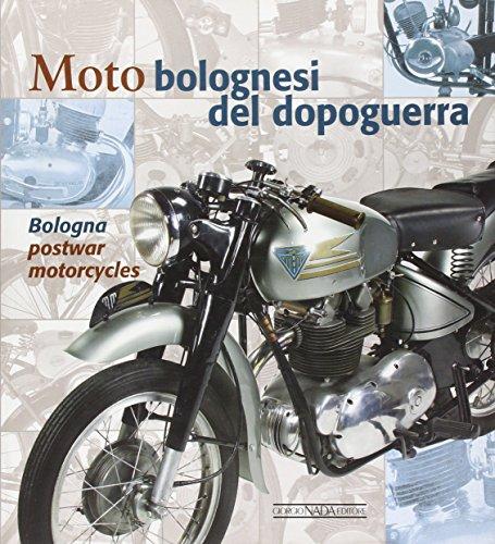 Bologna Postwar Motorcycles: Antonio Campigotto