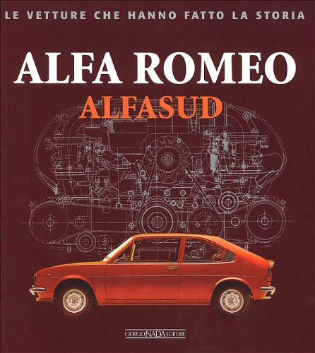 9788879114929: Alfa Romeo. Alfasud