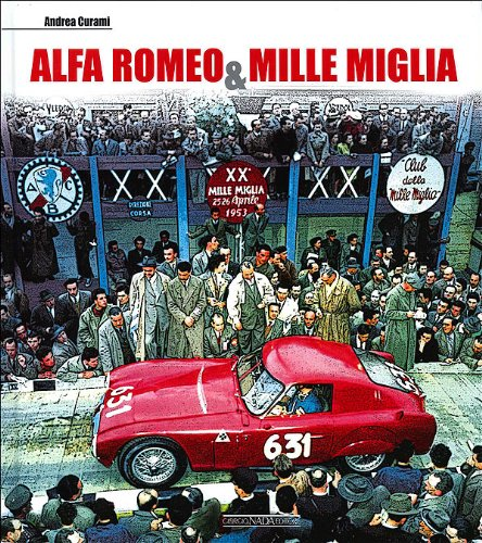 9788879115049: Alfa Romeo & Mille Miglia