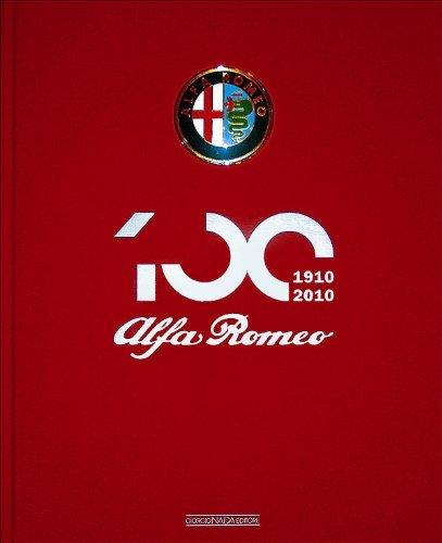 9788879115063: Alfa Romeo Centenary Book 1910-2010