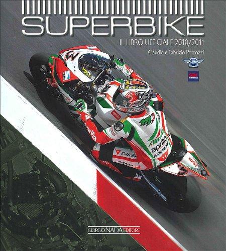 9788879115155: Superbike 2010-2011. Il libro ufficiale