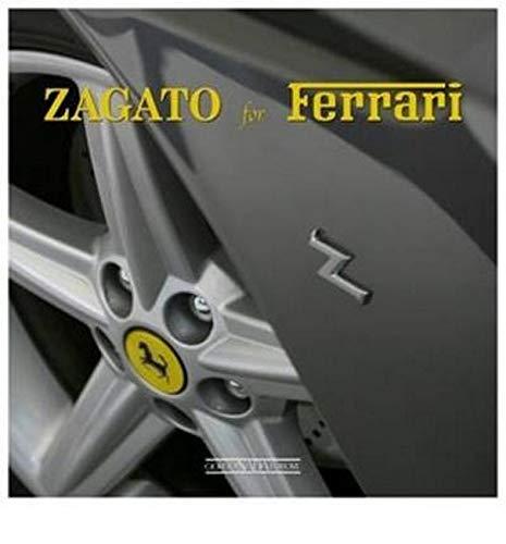9788879115599: Zagato for Ferrari (Marche auto)