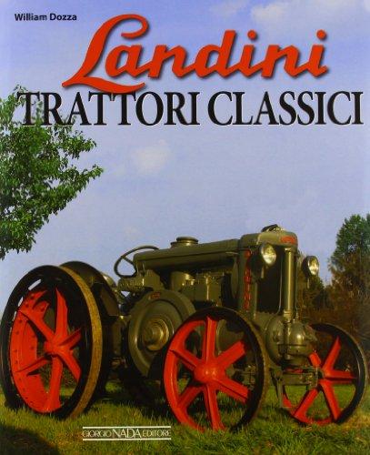 9788879115636: Landini. Trattori classici