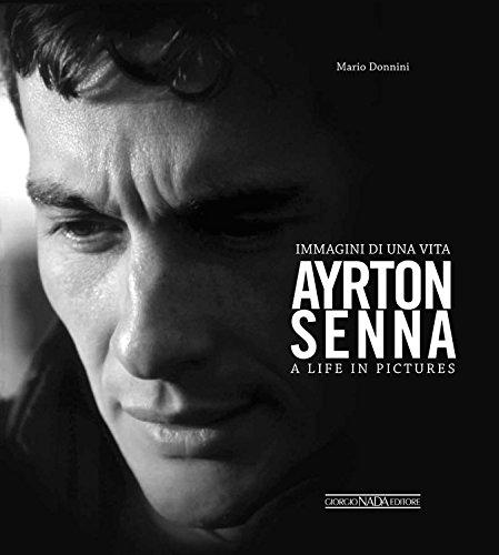 9788879115940: Ayrton Senna: Immagini Di Una Vita/A Life In Pictures