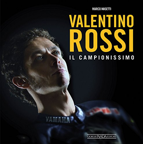 9788879116503: Valentino Rossi. Il campionissimo (Varie Moto)