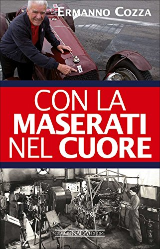 9788879117029: Con la Maserati nel cuore