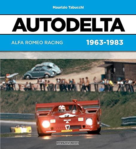 9788879117135: Autodelta: Alfa Romeo Racing 1963-1983