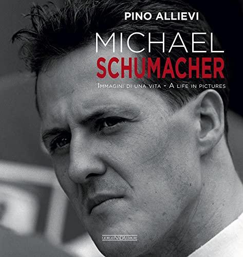 9788879117142: Michael Schumacher: Immagini di una vita/A life in pictures