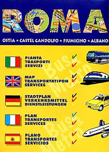9788879142670: Rome Bus and Metro Map (English, Spanish, Italian and German Edition)