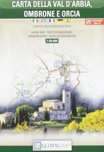 Global map. Carta della Val D'Arbia, Ombrone e Orcia: Aa Vv