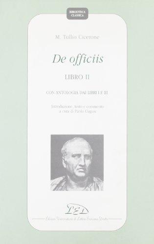 9788879160490: De Officiis, Libro II. Con antologia dai libri I e III (Biblioteca Classica, 1)