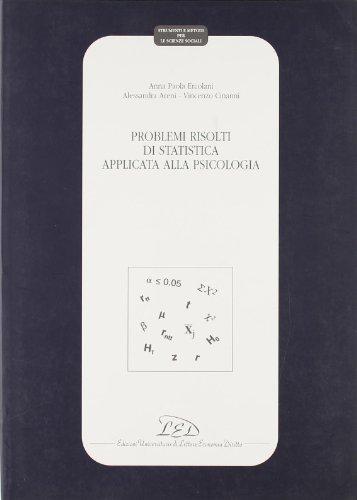 Problemi risolti di statistica applicata alla psicologia (Book): Areni, Alessandra;Cinanni, ...