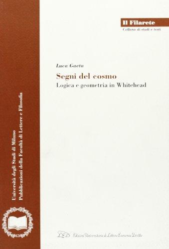 Segni del cosmo. Logica e geometria in Whitehead.: Gaeta,Luca.