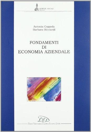 Fondamenti di economia aziendale: Antonia Coppola; Barbara