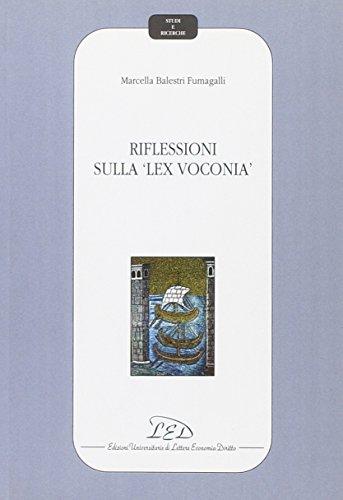 Riflessioni sulla lex voconia .: Balestri Fumagalli, Marcella