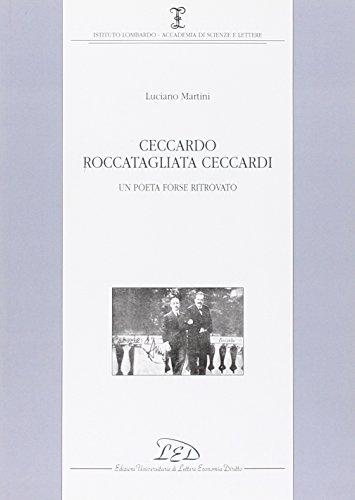 9788879164061: Ceccardo Roccatagliata Ceccardi Un poeta forse ritrovato Ist Lombardo Acc di scienze e lettere