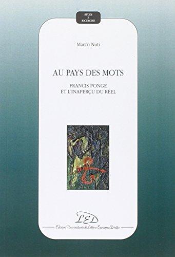 9788879164177: Au pays des mots. Francis ponge et l'inaperçu du réel (Studi e ricerche)
